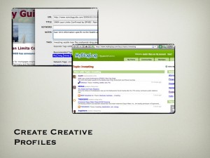 Get Creative With Your Profiles